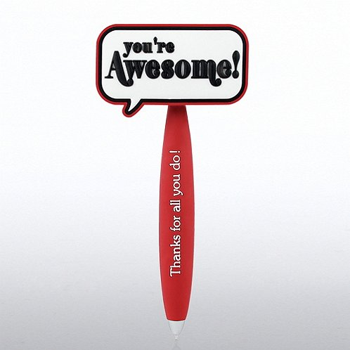 You're Awesome Positive Praise PVC Bobble Top Pen