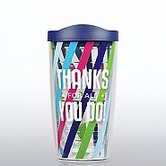 Tervis Tumbler - Thanks for All You Do!