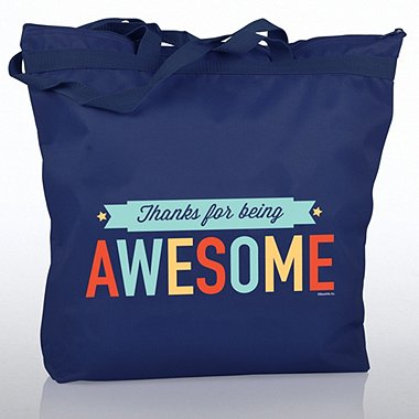 Zippered Tote Bag - Thanks for Being Awesome