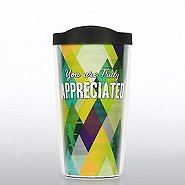 Tervis Tumbler -  You are Truly Appreciated