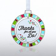 Spinner Ornament: Thanks for All You Do!