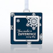 Spinner Ornament: Snowflake, You Make a Difference Everyday
