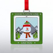 Spinner Ornament: Snowman, There's Snow-One Like You