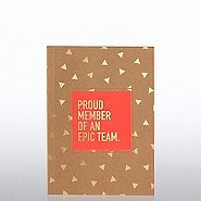 Kraft Foil Journal - Proud Member of An Epic Team
