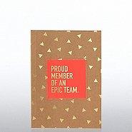 Kraft Foil Journal - Proud Member of An Epic Team