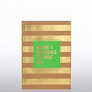 Kraft Foil Journal - Making a Difference: It's What I Do