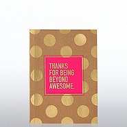 Kraft Foil Journal - Thanks For Being Beyond Awesome