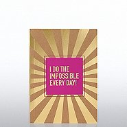 Kraft Foil Journal - I Do the Impossible Every Day!