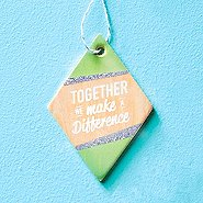Festive Value Ornament - Together We Make A Difference