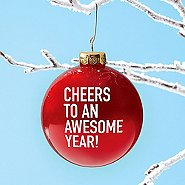 Value Ornament Bulb - Cheers To An Awesome Year