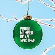 Value Ornament Bulb - Proud Member Of An Epic Team