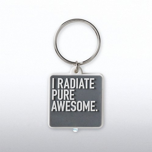 I Radiate Pure Awesome PVC LED Flashlight Keychain
