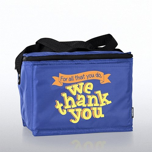 For All That You Do, We Thank You! Value Cooler