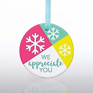 Ceramic Slice Value Ornament - We Appreicate You