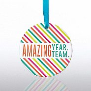 Ceramic Slice Value Ornament - Amazing Year. Amazing Team