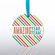 Ceramic Slice Value Ornament - Amazing Year. Amazing Team