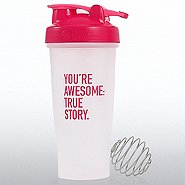 BlenderBottle Classic - You're Awesome: True Story