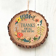 Charming Woodslice Ornament - Thanks For All That You Do