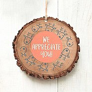 Charming Woodslice Ornament - We Appreciate You