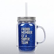 Mason Jar Tumbler w/ Handle - Proud Member of a Super Team