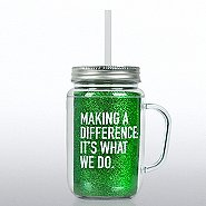Mason Jar Tumbler w/ Handle - Making a Difference...