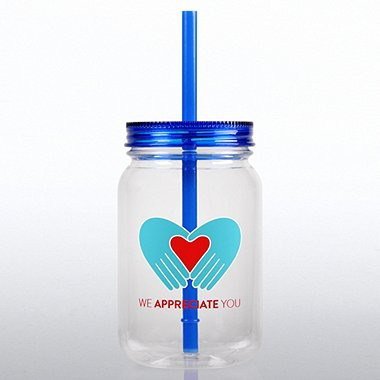 Mason Jar Tumbler - Heart & Hands: We Appreciate You