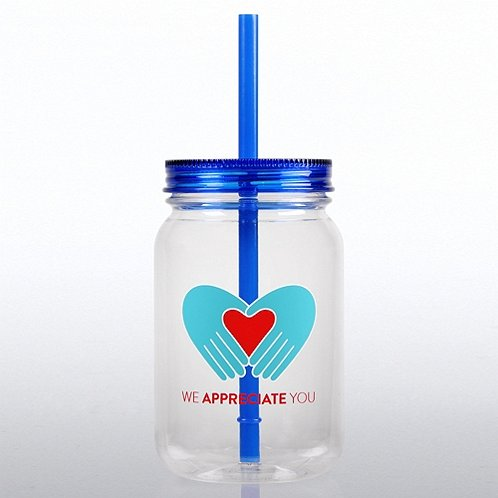 Mason Jar Tumbler: We Appreciate You Heart in Hands