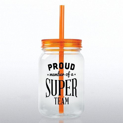 Proud Member of a Super Team Mason Jar Tumbler