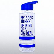 Color Band Flip Top Water Bottle - My Boss...Big Deal