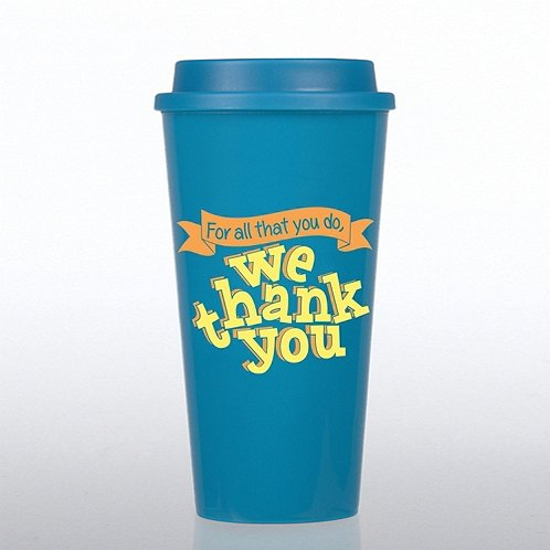 For All That You Do, We Thank You Value Travel Mug