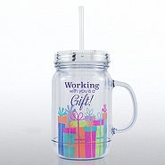 Holiday Mason Jar Tumbler - Working with You is a Gift