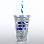 Holiday Glitter Tumbler: I am Crazy Good at What I Do