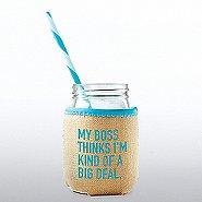 Charming Glass Mason Jar - My Boss Thinks...