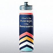 Full O' Color Value Water Bottle - I Don't Do Average