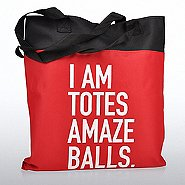 Value Canvas Tote Bag - I am Totes Amazeballs