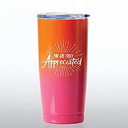 Ombre Stainless Steel Travel Mug - You Are Truly Appreciated