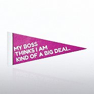 Praise Pennant - My Boss Thinks I Am Kind Of A Big Deal