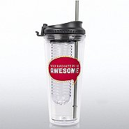 H2O Fruit Infuser Tumbler - You Radiate Pure Awesome