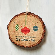 Charming Wood Slice Ornament - Making a Difference