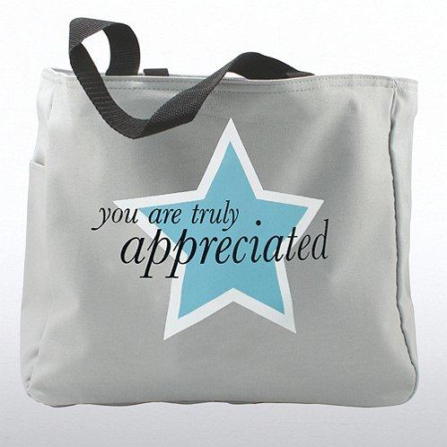 You are Truly Appreciated Tote Bag