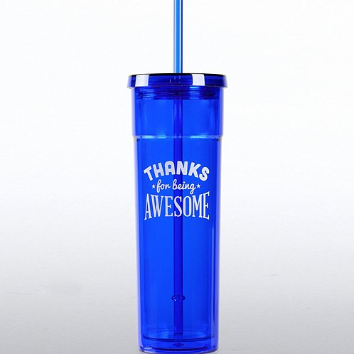 Bright Tumbler: Thanks for Being Awesome