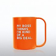 Value Coffee Mug - My Boss Thinks I am Kind of a Big Deal