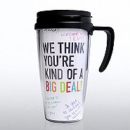 Autograph Travel Mug - We Thnk You're Kind of a Big Deal!