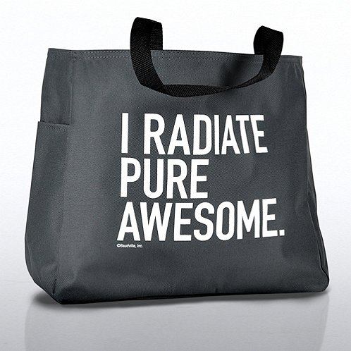 I Radiate Pure Awesome Exclamations Tote Bag