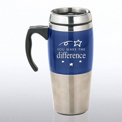 Stainless Steel Travel Mug: You Make the Difference