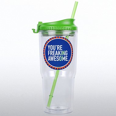 The Gulp Tumbler - You're Freaking Awesome