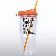 The Gulp Tumbler - My Boss Thinks I'm Kind of a Big Deal
