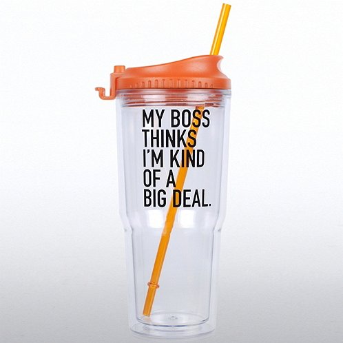 My Boss Thinks I'm Kind of a Big Deal Gulp Tumbler