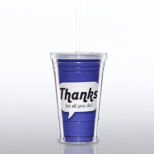 Twist Top Tumbler: Thanks for all you do!