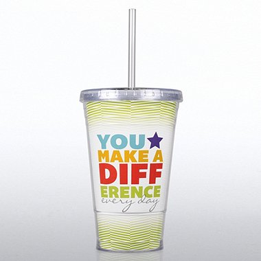 Twist Top Tumbler - You Make a Difference Every Day